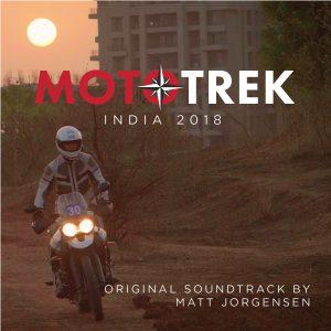 Download the MotoTrek India Soundtrack   Matt Jorgensen